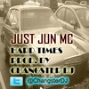 JUST JUN MC - HARD TIMES (PROD BY CHANGSTER DJ) (with lyrics)