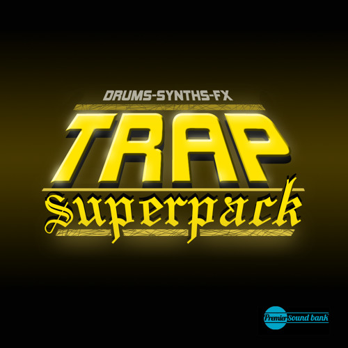Trap Superpack (Preview)