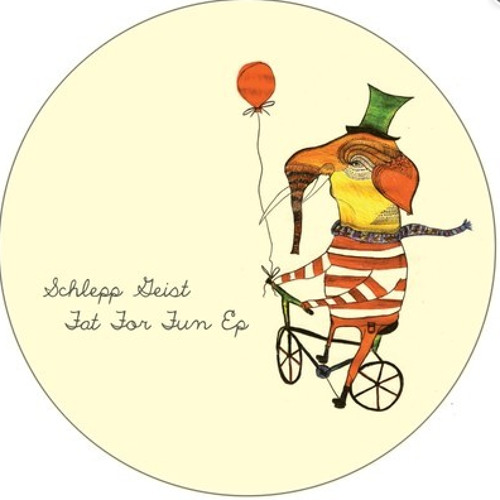 Schlepp Geist - Fat For Fun - Nico Stojan 'look back' Remix