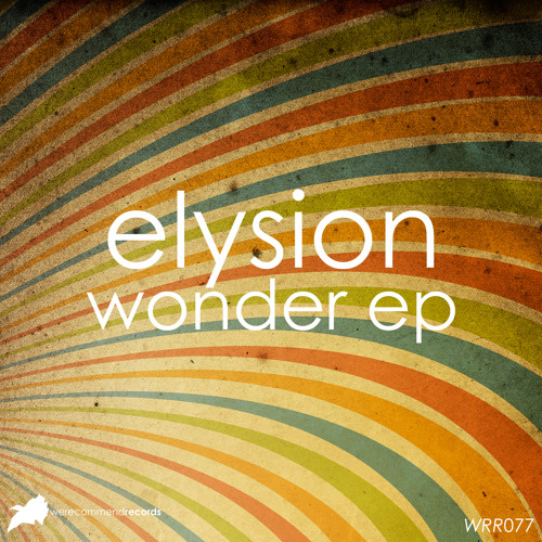 Elysion - Wonder (Original Mix) [WRR077]