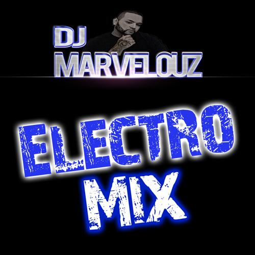 Dj Marvelouz: Electro Mixx!!