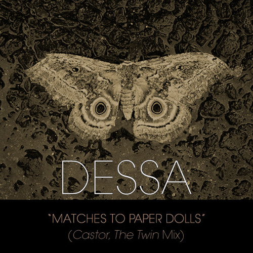 "Dessa ""Matches To Paper Dolls (Castor the Twin Mix)"""