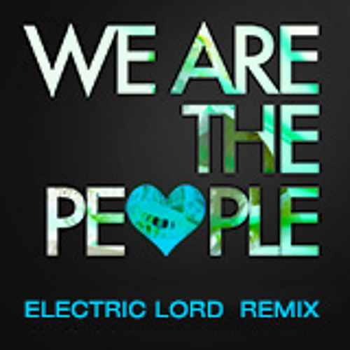 We are the people - Empire of the Sun Psychedelic Rmx