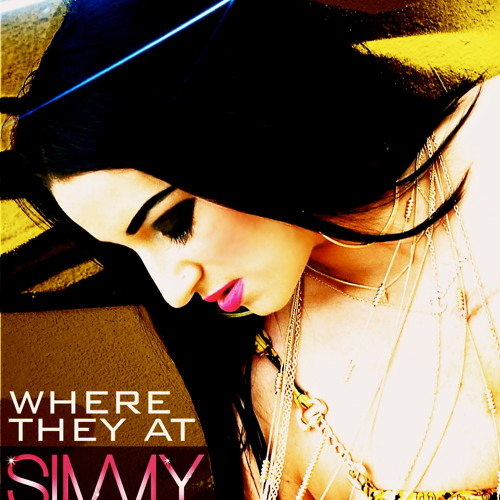 "SIMMY - ""WHERE THEY AT"""
