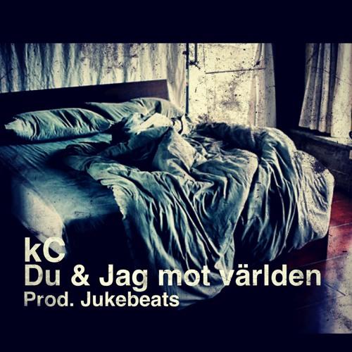 kC - Du & jag mot världen ( Prod.Jukebeats )