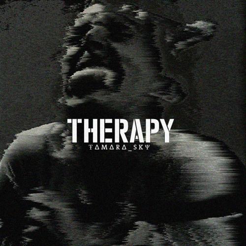 Therapy - Tamara Sky (GLASS TEETH Remix)