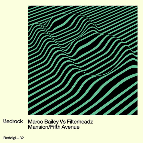 BEDDIGI32 Marco Bailey Vs Filterheadz - Fifth Avenue