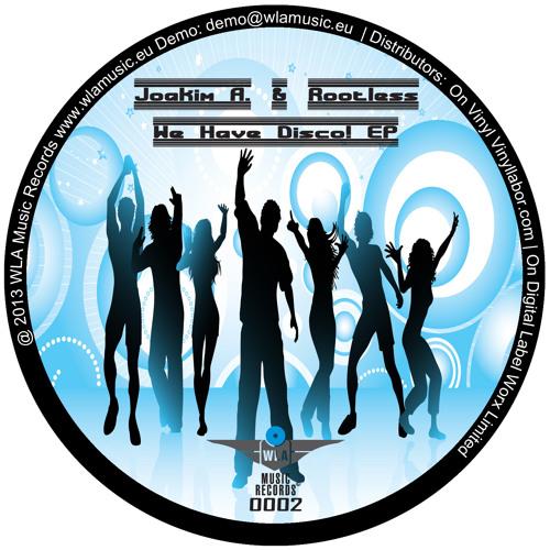[WLAMusic0002] B1 Joakim A. & Rootless - Funk Me In! (Original Mix)