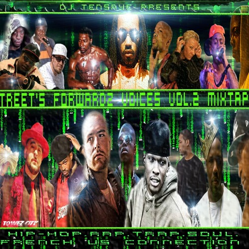 STREET'S FORWARDZ VOICES vol.2 mixtape