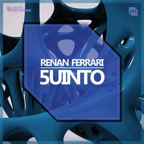 Renan Ferrari - 5uinto (Original Mix)