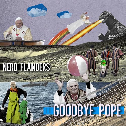 Nerd Flanders - Goodbye Pope