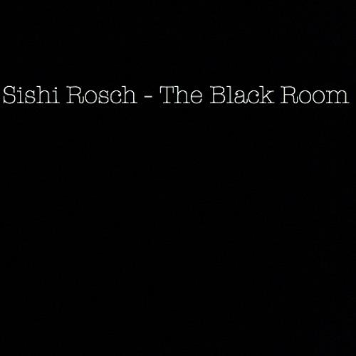 Sishi Rosch - The Black Room (Original Mix)