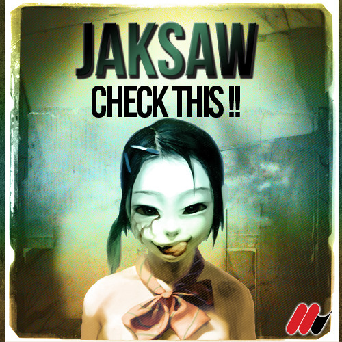 Jaksaw - Check This! (Original Mix)