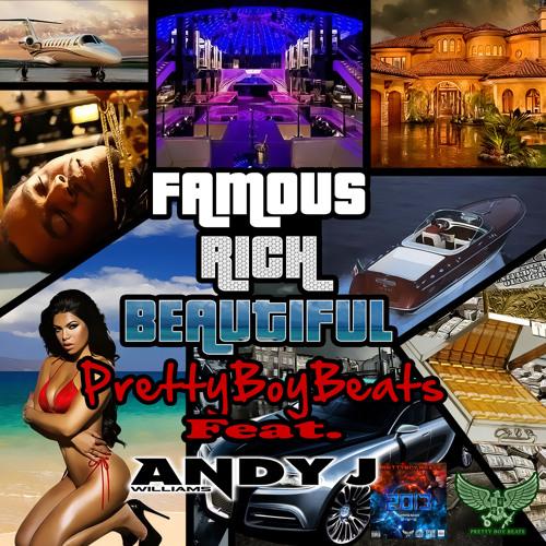 Pretty Boy Beats Feat Andy J Williams - Famous Rich beautifull (Teaser)
