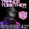 Bryan Kearney LIVE @ The Energy Box Trance Together London February 23rd 2013