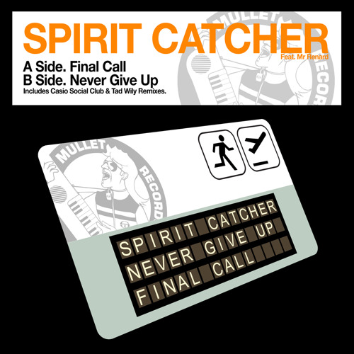 Spirit Catcher feat. Mr Renard - Final Call (Casio Social Club 'Lock-Groove' Remix) • (Preview)
