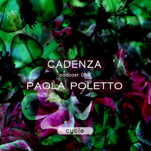 Cadenza Podcast   053 - Paola Poletto (Cycle)