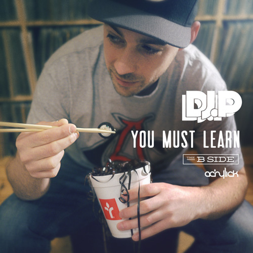 "Dj P. ""You Must Learn (B Side)"" (Mixtape)"
