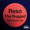The Rugged  (Free DL via facebook in description).mp3