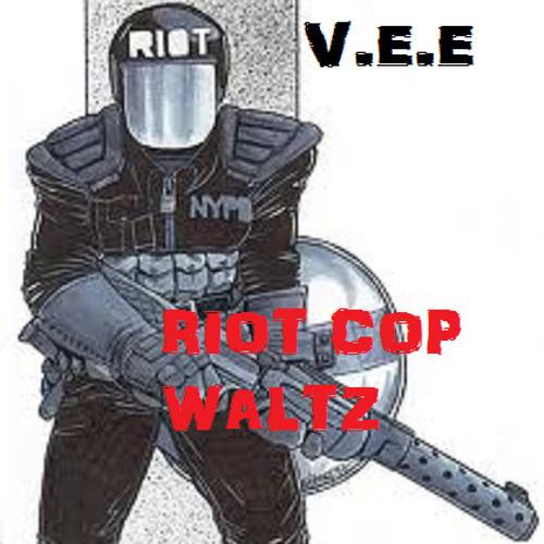 RIOT COP WALTZ