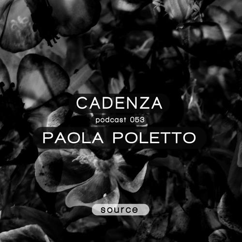 Cadenza Podcast   053 - Paola Poletto (Source)