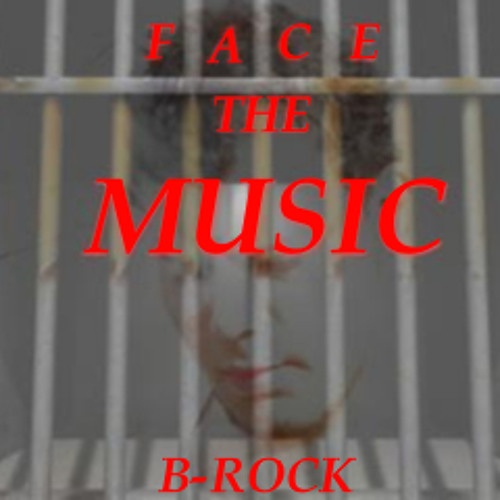 Face The Music mix B-Rock