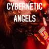 Cybernetic Angels