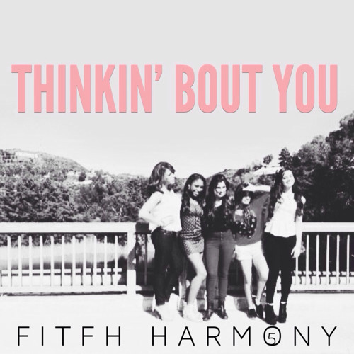 Fifth Harmony -  Thinkin' Bout You (Frank Ocean cover)