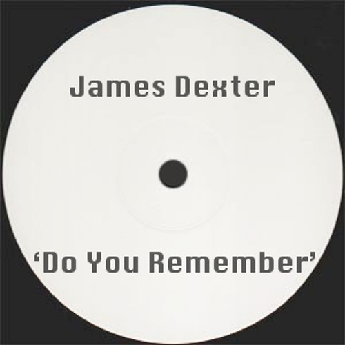 James Dexter - Do You Remember  :: Free Download ::