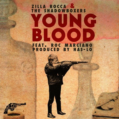 """Zilla Rocca & The Shadowboxers (feat. Roc Marciano) - """"Young Blood"""" (prod. by Has-Lo)"""