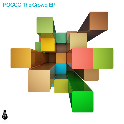 "Rocco ""The Crowd Ep"" / Krome Records / Soundcloud Promo Sampler"