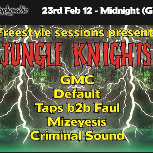 "Freestyle Sessions presents ""Jungle Knights v.07"" - DJ GMC (23rd february 2013)"