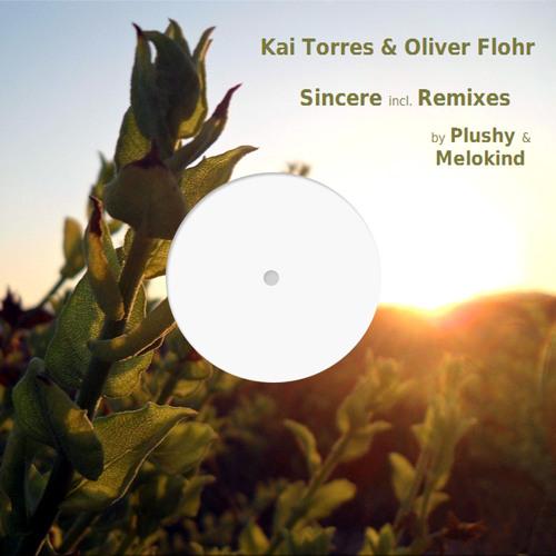 Kai Torres & Oliver Flohr - Sincere