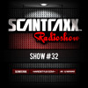 Show #32 Scantraxx Radioshow