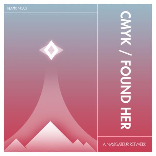 James Blake - CMYK / Found Her (Navigateur Retwerk)