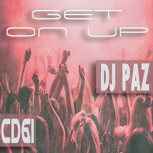 Dj Paz - Get On Up - CD 61 - Housefreaks - 27.02.13 (Podcast)