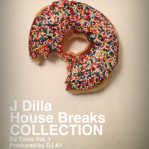 "JDilla ""Baby"" (DJ A1 House Breaks)"