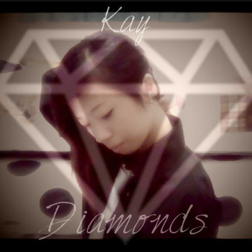 [Kay] Rihanna - Diamonds