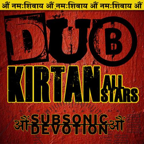 Om Namah Shivaya feat. Arjun Baba - FREE DOWNLOAD at www.dubkirtanallstars.bandcamp.com