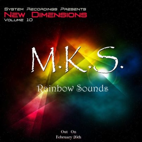 M.K.S - Rainbow Sounds ✖✖OUT NOW✖✖
