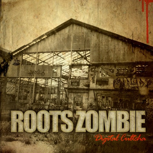 Roots Zombie (Digital Cultcha) Available on French Dub Released.org
