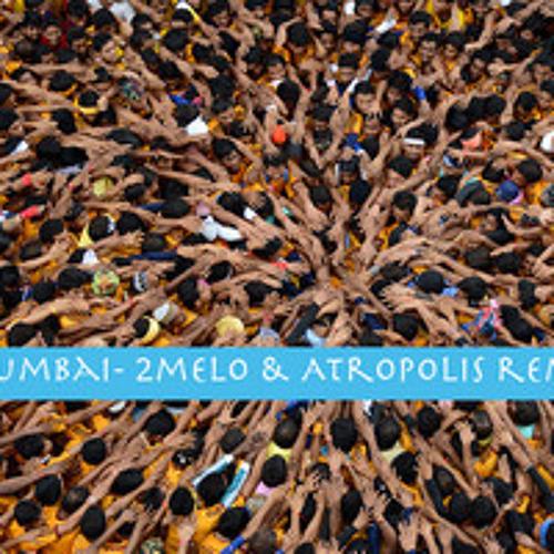 BollyHood Throwdown- (2melo & Atropolis Remix)