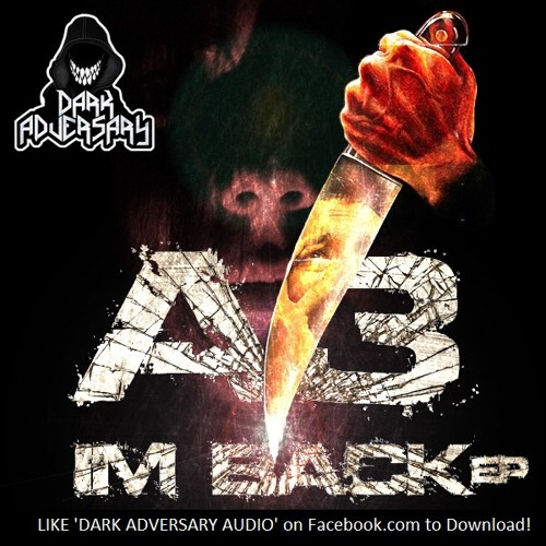 A3 - I'm Back EP ={FREE DOWNLOAD}=