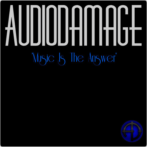 AudioDamage - Music is the Answer