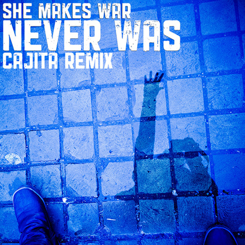 Never Was (Cajita Remix)