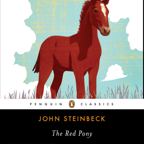 The Red Pony by John Steinbeck, read by Frank Muller