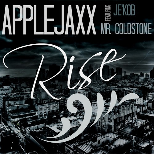Applejaxx - Rise (feat. Je'kob & Mr. Coldstone)