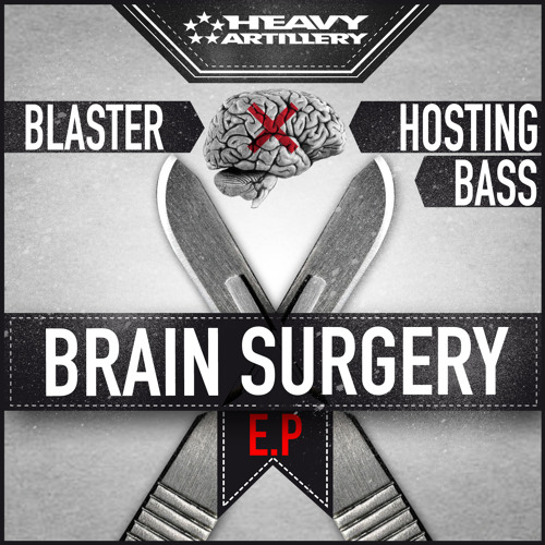Blaster & Hosting Bass - Brain Surgery EP / OUT ON BEATPORT
