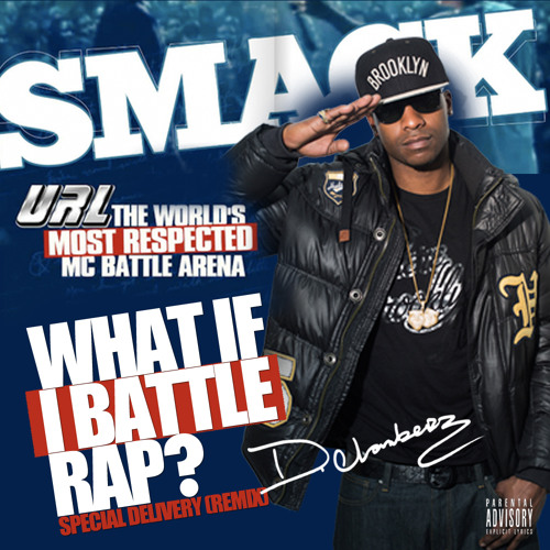 What If I Battle Rap? (Special Delivery (Remix))