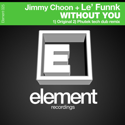 Le Funnk vs JIMMY CHOON- Without you sample (Deep House)